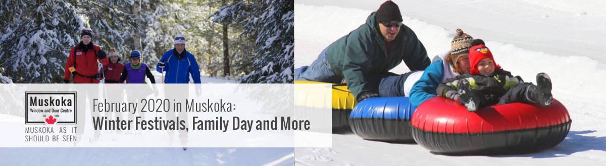 February 2020 in Muskoka: Winter Festivals, Family Day and More