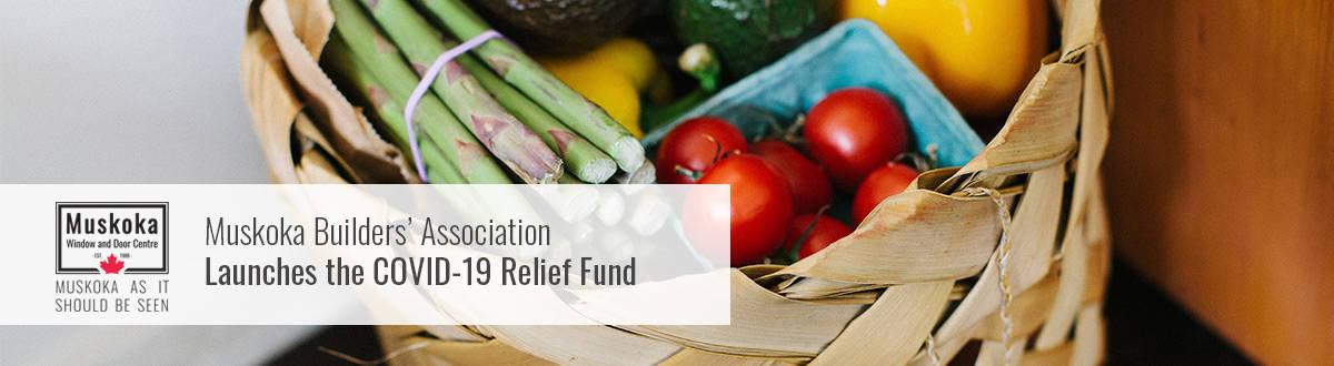 Muskoka Builders Association Launches the Covid-19 Relief Fund